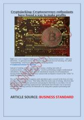 Cryptojacking- Cryptocurrency enthusiasts have found a way to make profits.pdf