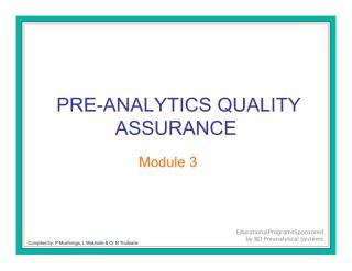 Module 3 - Pre-analytics Quality Assurance Compatibility Mode.pdf