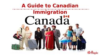 A Guide to Canadian Immigration.pptx