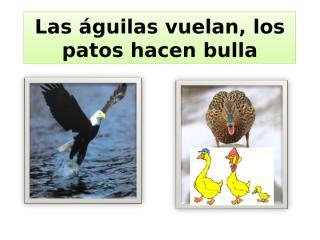 Las_aguilas_vuelan.ppt