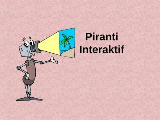 piranti interaktif.ppt